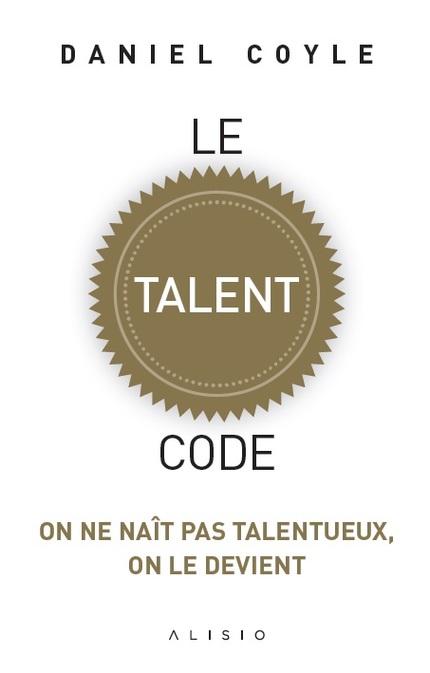 """Couverture du livre """"Le Talent Code"""""""