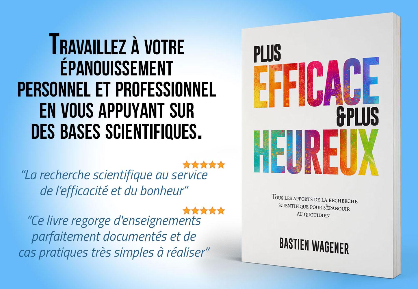 """Aperçu du livre """"Plus efficace & plus heureux"""" avec commentaires"""